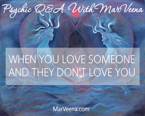 Psychic Q & A 27 With MarVeena - When You Are Looking For Your Soul Mate